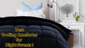 Best Cooling Comforter for Night Sweats